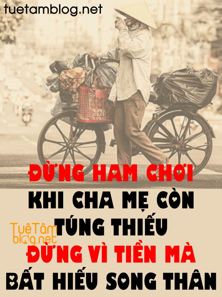 ĐỪNG HAM CHƠI KHI CHA MẸ CÒN TÚNG THIẾU
